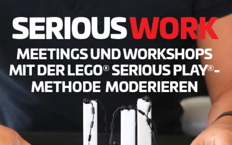 SERIOUSWORK Meetings und Workshops mit der LEGO Serious Play-Methode moderieren Jens Dröge